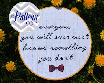 Everyone You Will Ever Meet Bill Nye Quote Cross Stitch Pattern. Digital PDF Pattern. Geekery. Science Lover. Inspirational Quote Home Decor