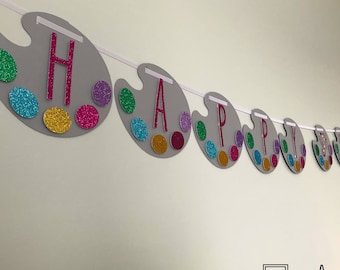 Paint Party - Paint Party Happy Birthday Banner - Happy Birthday Banner - Custom Order Available