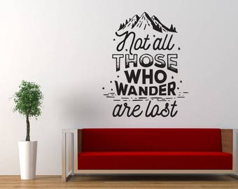 Not All Those Who Wander are Lost Quote Wall Decal Sticker