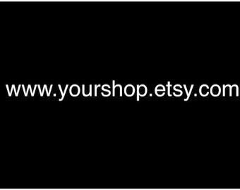 Custom Etsy Shop or Website Url Vinyl Car Window Decal