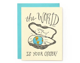 World Is Your Oyster - letterpress card