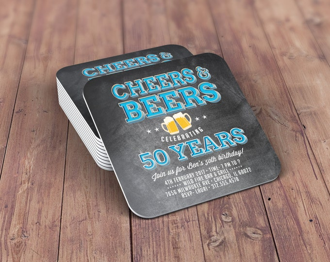ANY AGE, Digital file only, Cheers and Beers invitation, 21st, 30th, 40th, 50th, 60th, 70th, Surprise Birthday, coaster