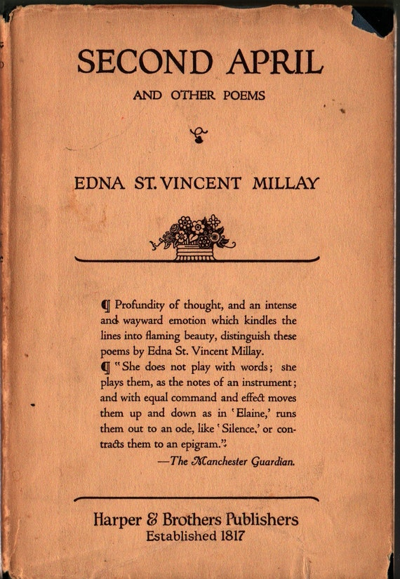 Second April and Other Poems + First Edition + Edna St. Vincent Millay + 1921 + Vintage Poetry Book