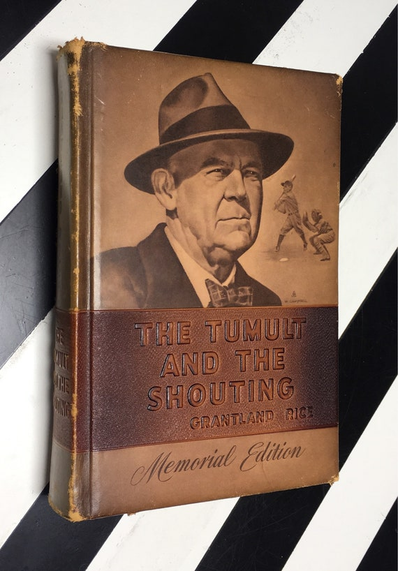 The Tumult and the Shouting: My Life in Sport by Grantland Rice - Memorial edition (1954) hardcover book