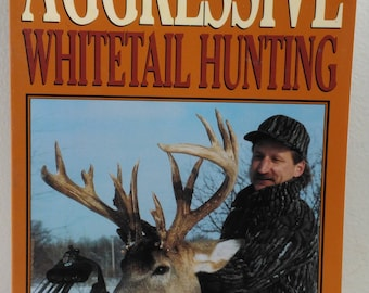 Aggressive Whitetail Hunting by Greg Miller Scouting Odor Control Rut Small Tracks Tree Stands Pursuing Buck (bb1)