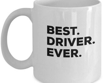 Best Driver Ever, Driver Coffee Mug, Gift for Driver ,Driver Mug,  Driver Present, Birthday Anniversary Gift