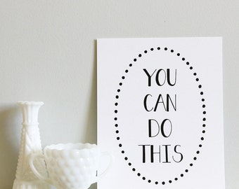 You Can Do This - Art Print