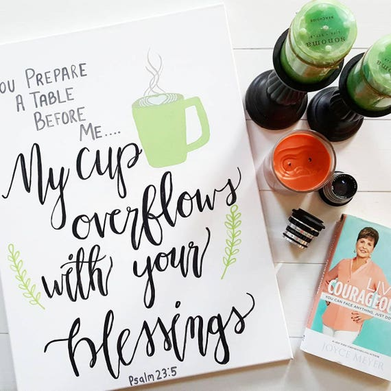 My cup overflows with your blessings | Quotes | Wall Decor | Office Decor | Home Decor | Bedroom Decor | Canvas Painting | Gift | Wall Art