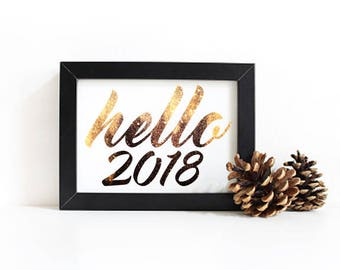 2018 - New Years Printable Download - Hello 2018