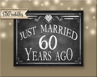 Printable 60th Anniversary JUST MARRIED sign, Anniversary Sign, Just Married 60 years ago chalkboard sign, DIY sign, Rustic Heart Collection