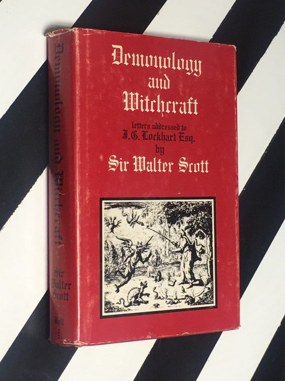 Demonology and Witchcraft: Letters Addressed to J. G. Lockhart, Esq. by Sir Walter Scott, Bart (1970) hardcover book