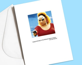 Happy birthday to the filthiest person I know! Divine, Pink flamingos, John Waters, drag queen, horror, gore, funny card
