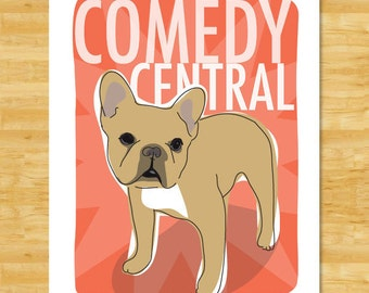 Fawn French Bulldog Art Print - Comedy Central - Fawn French Bulldog Gifts Dog Art