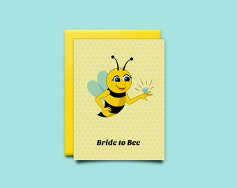 Bride to Bee - Bridal Shower Card - Bachelorette Card - Printable Blank Card