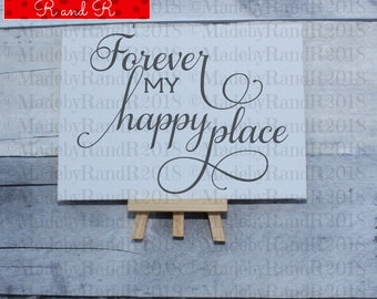 Forever My Happy Place  Canvas Sign | Canvas Sign | Desk Accessory | Home Decor | Happy Place | Forever My Happy Place