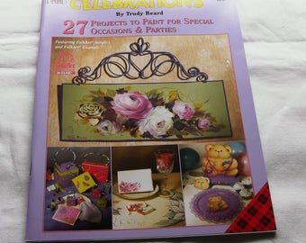 Celebrations, by Trudy Brard. Decorative Painting 9794, FAST-n-FREE US Shipping, BC1
