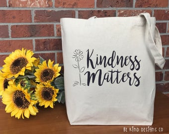 Kindness Matters Canvas Tote Bag, Cotton Canvas Tote Bag, Market Bag, Reusable Grocery Bag, Shopping Bag, Printed Tote, Teacher Gift