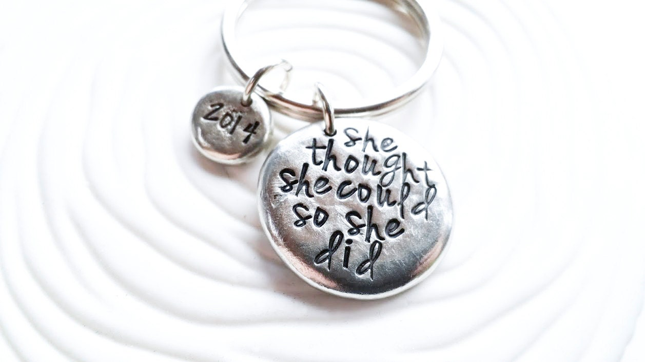 Personalized Key Chain - Hand Stamped Personalized Keychain - She Thought She Could So She Did - Graduation Gift for Her- 2015 Graduates