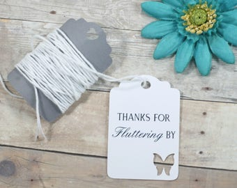 Thanks for Fluttering By Tags 20pc - White Wedding Favor Tags - Butterfly Party Tags - Thank You Bridal Shower Labels - Baby Shower