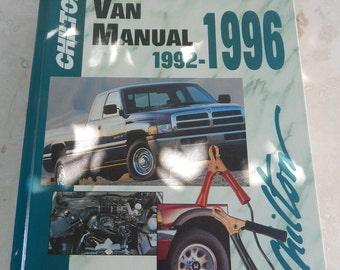 Chilton's Repair Manual  --  Chilton's 1992-1996 Truck and Van Repair Manual  --  Truck and Van Repair Manual 1992-1996