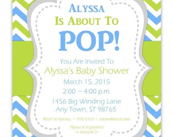 Baby Shower Invitation, Blue and Green Chevron About to Pop Invitation, CUSTOM 4x6 or 5x7 size - YOU PRINT - blue green chevron baby invit