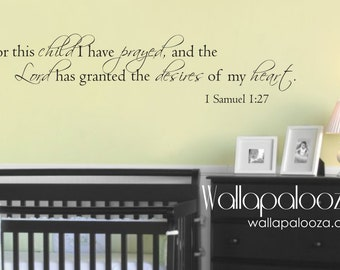 For this Child We Prayed - Nursery Wall Decal - 1 Samuel 1:27 - Prayer wall decal - Bedtime wall decal - Kids wall decal - wall decor