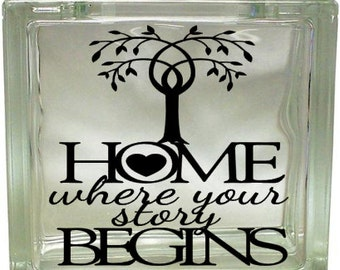 Home is Where Your Story Begins, Vinyl decal, Glass block decal, Tree, Heart, Vinyl Sticker, Craft, Nightlight, block decal, Home, Gift
