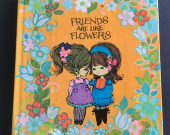 Vintage, Retro  Friends are like Flowers, mini book, American Greetings , 1968