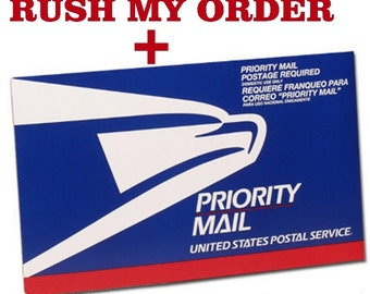 Rush my Order PLUS Upgrade my order to USPS Priority Mail