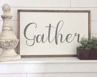 Gather Sign   Framed Wood Sign