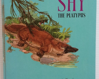 Vintage Australian children's book - The Story of Shy the Platpyus by Leslie Rees