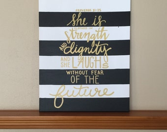 "Canvas Painting Quote ""She is Clothed in Strength and Dignity"" Proverbs 31:25 Handmade Wall Art Dorm Room Decor Home Little Girl Room BLACK"