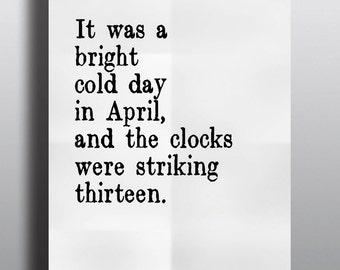 1984 Opening Line Literary Print -  Bookish Digital Print