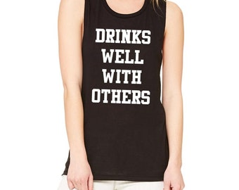 Drinks Well With Others - Women's Flowy Muscle Tank - Fitness, gym, yoga, workout - Made to order