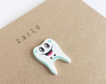 Smile - Smiley Tooth Button Card - Celebration - Snail Mail - Friend