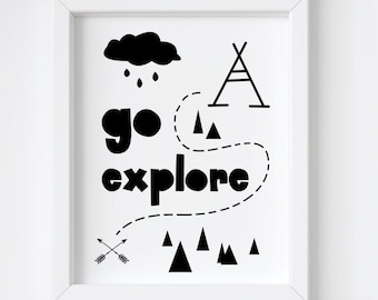 Go Explore - adventure nursery art, black and white printable 8x10, kids quote, instant download