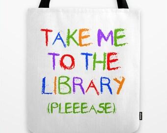 Take Me to the Library #TOTE (#bag #bookbag #librarybooks)