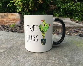Free Hugs cactus  Mug, Funny Coffee Mug, Sarcastic gift, free hugs mug, cactus mug, funny cactus gift, cactus lover gift,