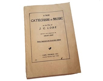 A New Catechism of Music on the Plan of JC Lobe - Oscar Coon, 1905 edition, music education, gift for music lover, gift for musician