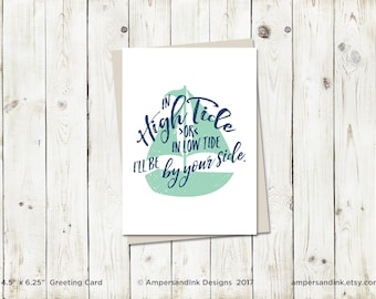 Love Wedding Anniversary, Hide Tide or Low Tide I'll Be By Your Side - Greeting Card, 4.5x6.25 folded card with envelope