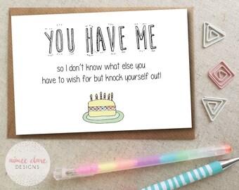 Funny Boyfriend / Girlfriend Birthday Card