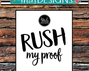 RUSH My DIGITAL PROOF - One Day Or Less 24 Hours Or Less For First Proof Rush My digital Order Invitation Rush