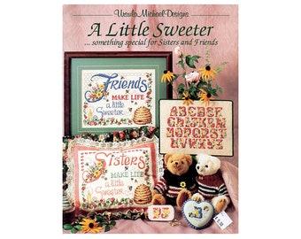 A Little Sweeter Cross Stitch Leaflet, Friends Cross Stitch, Sisters Cross Stitch, Alphabets Cross Stitch, Cross Stitch, by NewYorkTreasures