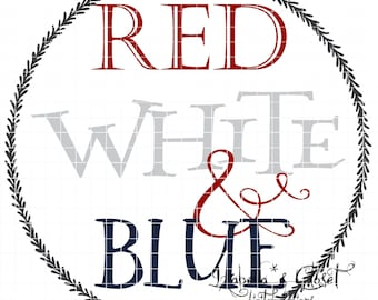 Red White & Blue Quote SVG Vector Printable Cutable