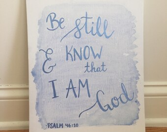 Be Still & Know that I Am God Hand Lettered Canvas