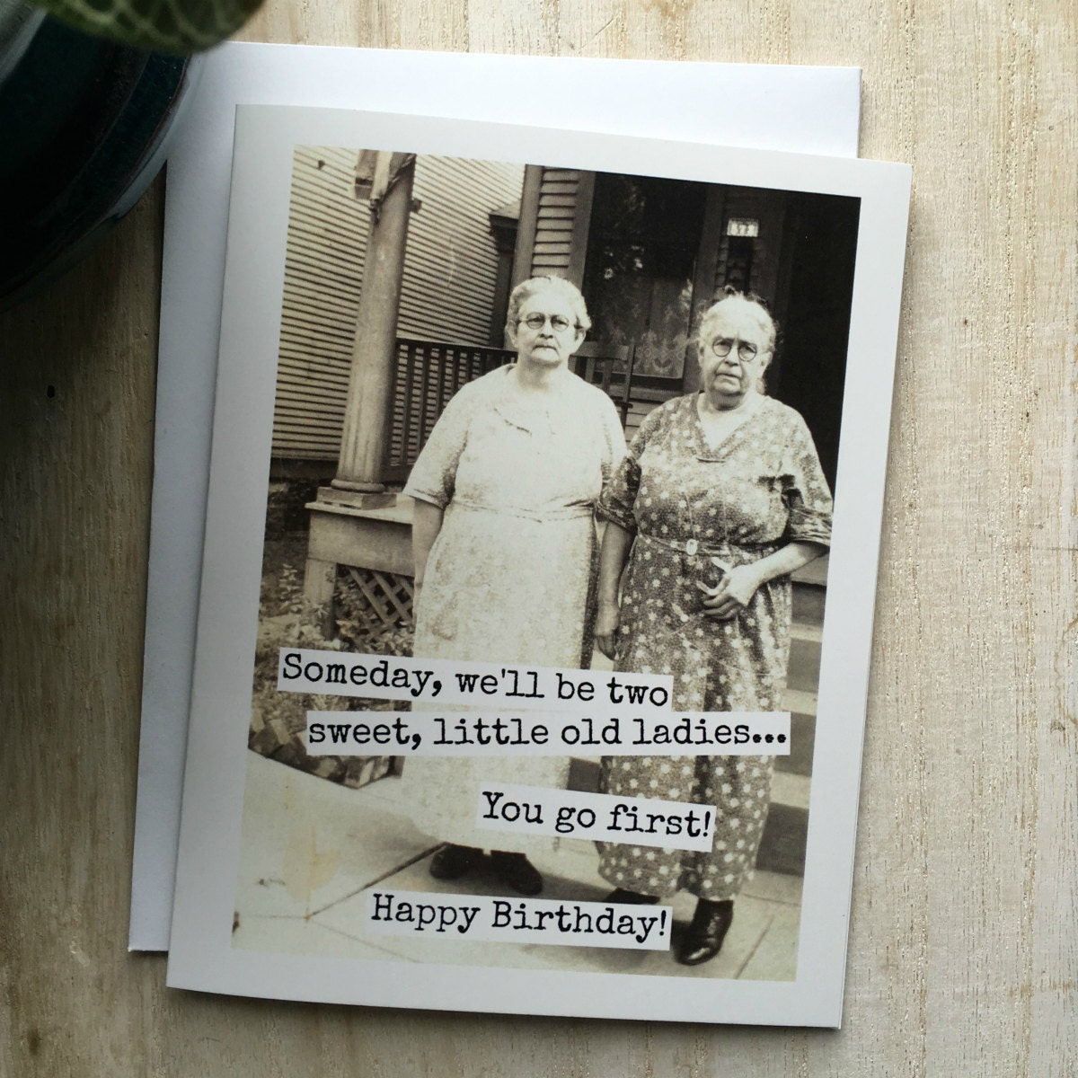 Funny Birthday Greeting Card. Vintage Photo. Someday