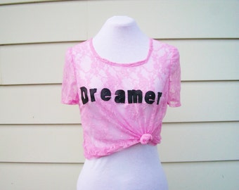 Dreamer Lace T-Shirt in Pretty Pink - Cute Summer Top. Pastel Pink Lace Tee. Leather and Lace. Lace Cropped Top. Cute Slogan Tee. One Size.