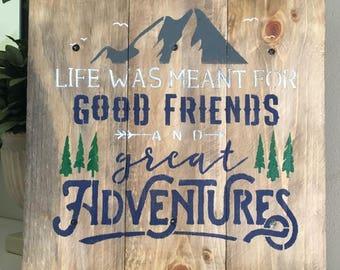 Good Friends, Great Adventures