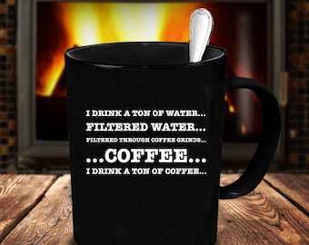 I Drink A Ton Of Coffee Funny Coffee Lover Coffee Mug