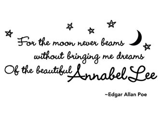 Annabel Lee Edgar Allan Poe Quote Vinyl Wall Decal, Wall Quote, Moon Beams & Dreams